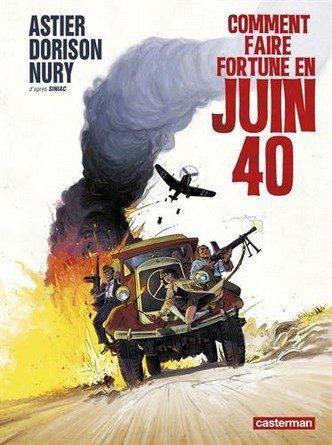 Chronique de la bande dessinée Comment faire fortune en juin 40