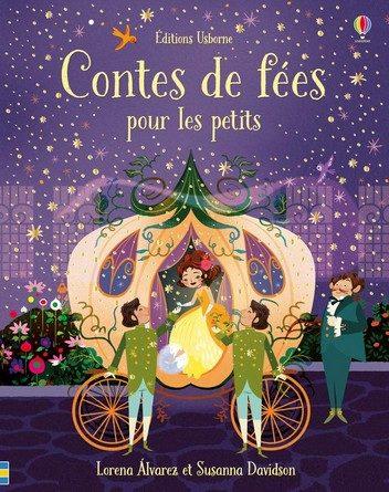 Chronique de l'album jeunesse Contes de fées pour les petits