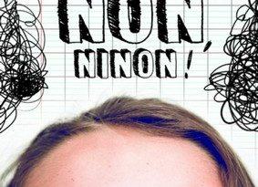 Chronique du roman Dis non, Ninon!