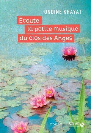 Chronique du roman Ecoute la petite musique du Clos des Anges