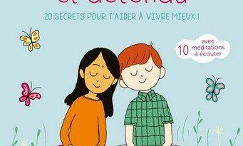 Chronique de l'album jeunesse Heureux et détendu – 20 secrets pour t'aider à vivre mieux!