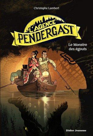 Chronique du roman L'Agence Pendergast – Le Monstre des égouts