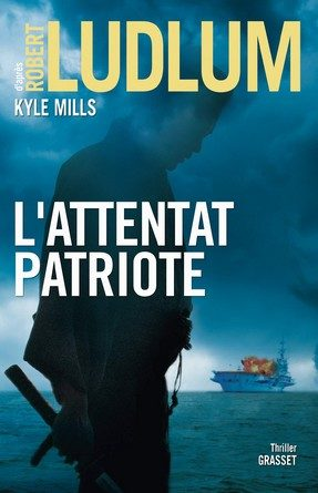 Chronique du roman L'attentat patriote