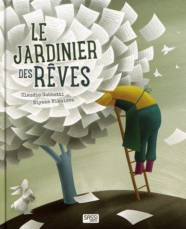 Chronique de l'album jeunesse Le Jardinier des Rêves