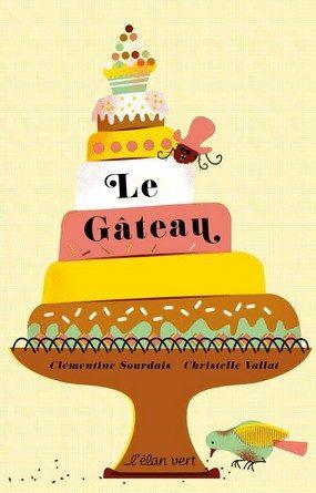 Chronique de l'album jeunesse Le gâteau