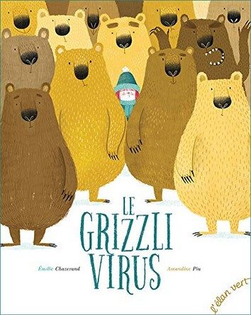 Chronique de l'album jeunesse Le Grizzli Virus