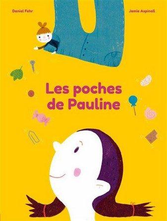 Chronique de l'album jeunesse Les poches de Pauline