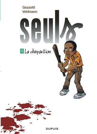 Chronique de la bande dessinée Seuls : La disparition