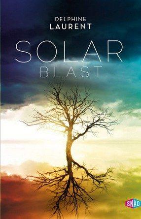 Chronique du roman Solar Blast