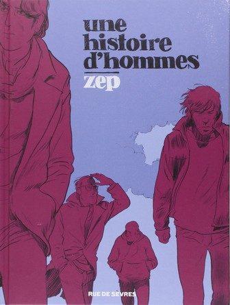 Chronique de la bande dessinée Une histoire d'hommes.