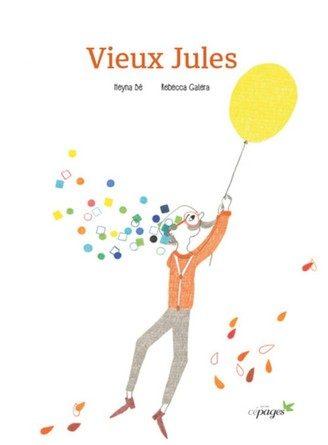 Chronique de l'album jeunesse Vieux Jules