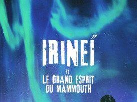 Chronique du roman Irineï et le grand esprit du mammouth