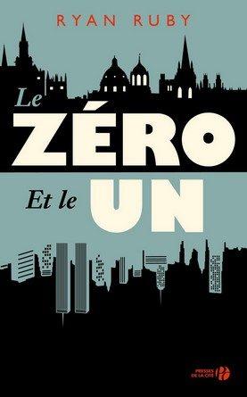 Chronique du roman Le zéro et le un