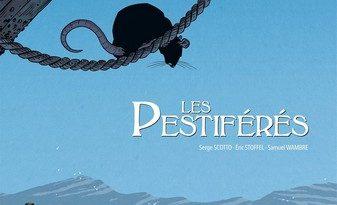 Chronique de la bande dessinée Les Pestiférés