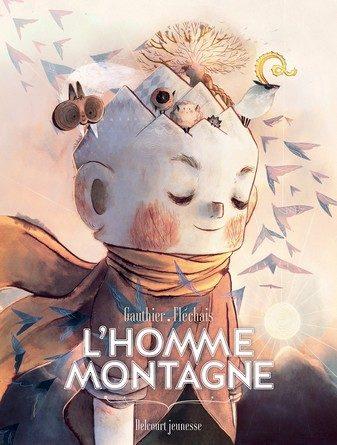 Chronique de la bande dessinée L'homme montagne.