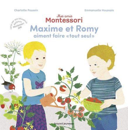 Chronique de l'album jeunesse Mes amis Montessori – Maxime et Romy aiment faire «tout seul»