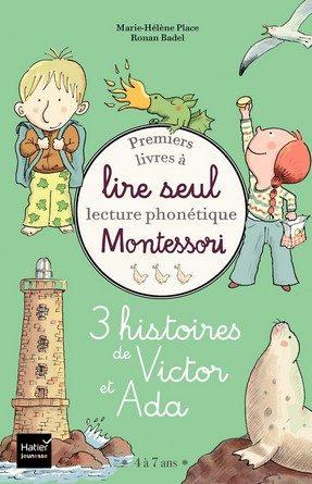 Chronique du livre jeunesse Premiers livres à lire seul – 3 histoires de Victor et Ada – Niveau 3+ – Montessori