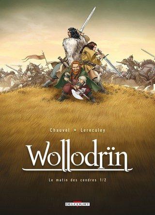 Chronique de la bande dessinée Wollodrïn: Le matin des cendres ½