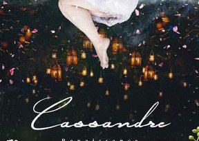 Chronique du roman Cassandre: Renaissance