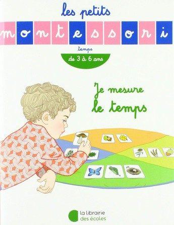 Chronique de l'album jeunesse Je mesure le temps - Les petits montessori