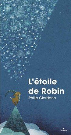 Chronique de l'album jeunesse L'étoile de Robin