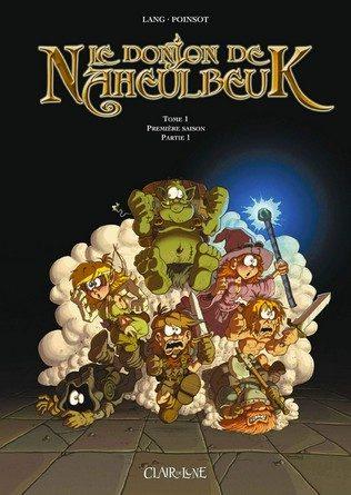 Chronique de la BD Le Donjon de Naheulbeuk