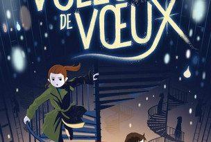 Chronique du roman Les voleurs de voeux