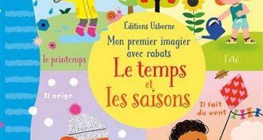Chronique de l'album jeunesse Mon premier imagiers avec rabats – Le temps et les saisons