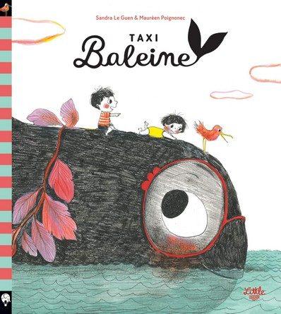 Chronique de l'album jeunesse Taxi-Baleine