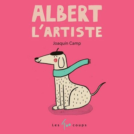 Chronique de l'album jeunesse Albert l'artiste