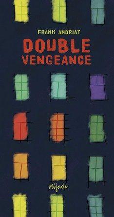 Chronique du roman Double Vengeance
