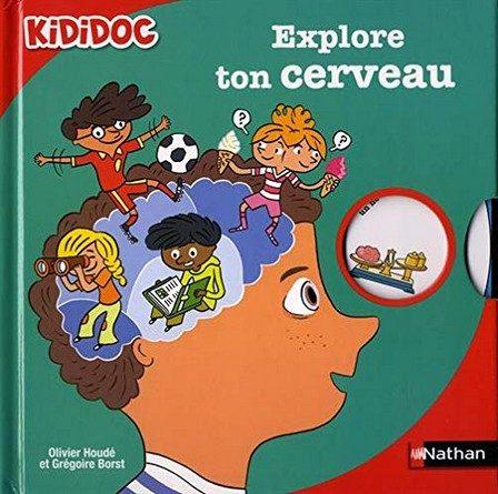Chronique de l'album jeunesse Kididoc – Explore ton cerveau