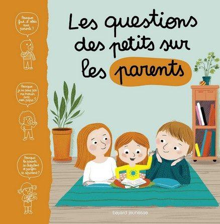 Chronique de l'album jeunesse Les questions des petits sur les parents