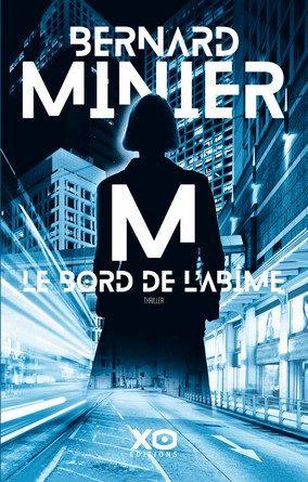 Chronique du roman M –Le bord de l'abîme