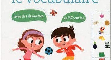 Chronique du cahier d'activités Je joue et j'apprends le vocabulaire