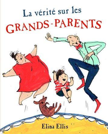 Chronique de l'album jeunesse La vérité sur les grands-parents