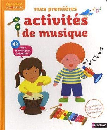 Chronique du cahier d'activités Mes premières activités de musique