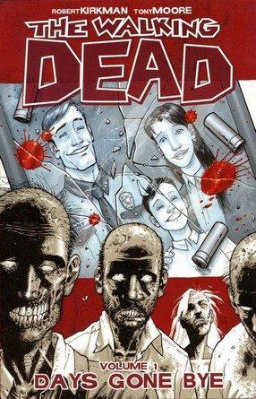 Chronique de la bande dessinée The Walking Dead – Days Gone Bye