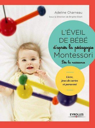 Chronique du livre L'éveil de bébé d'après la pédagogie Montessori