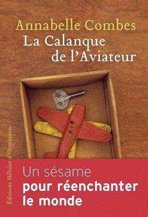 Chronique du roman La Calanque de l'aviateur