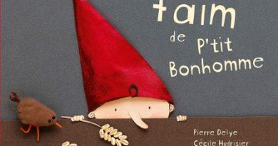 Chronique de l'album jeunesse La grosse faim de P'tit Bonhomme