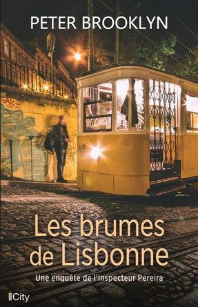 Chronique du roman Les Brumes de Lisbonne