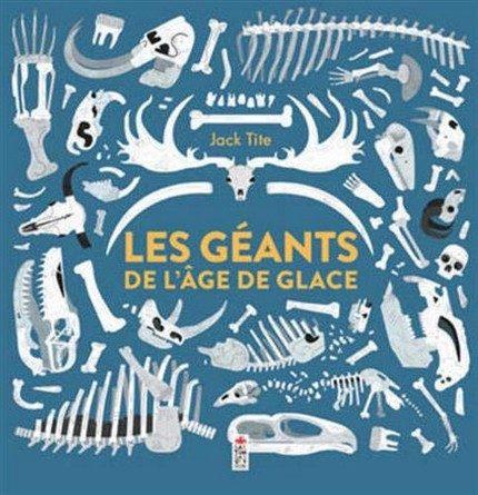 Chronique de l'album jeunesse Les géants de l'âge de glace