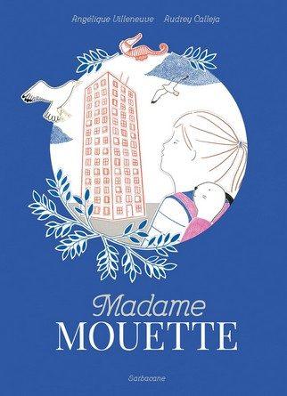 Chronique de l'album jeunesse Madame Mouette