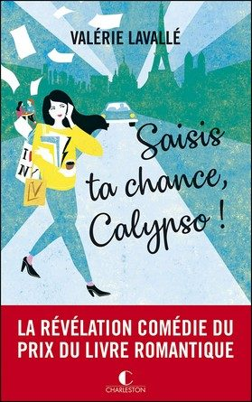Chronique du roman Saisis ta chance, Calypso !