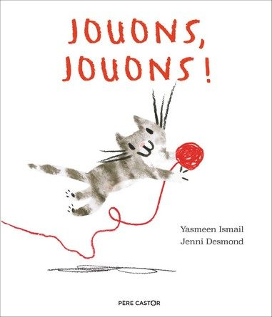 Critique de l'album jeunesse Jouons, jouons!