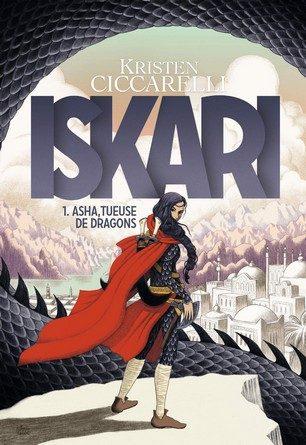 Chronique du roman Iskari: Asha tueuse de dragons