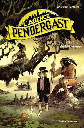 Chronique du roman L'agence Pendergast – La sirène du Mississippi