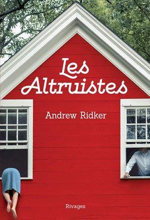 Chronique du roman Les Altruistes