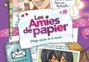 Chronique de la bande dessinée Les amies de papiers : Treize envies de te revoir